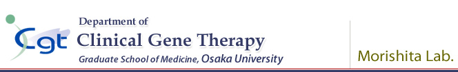 Department of Clinical Gene Therapy (Morishita Lab.), Graduate School of Medicine, Osaka University